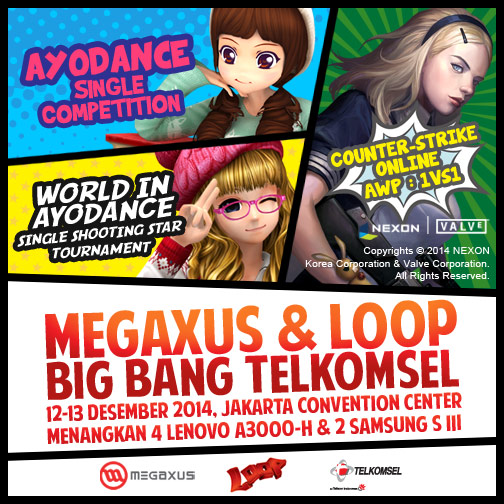 Megaxus & Loop Big Bang Telkomsel